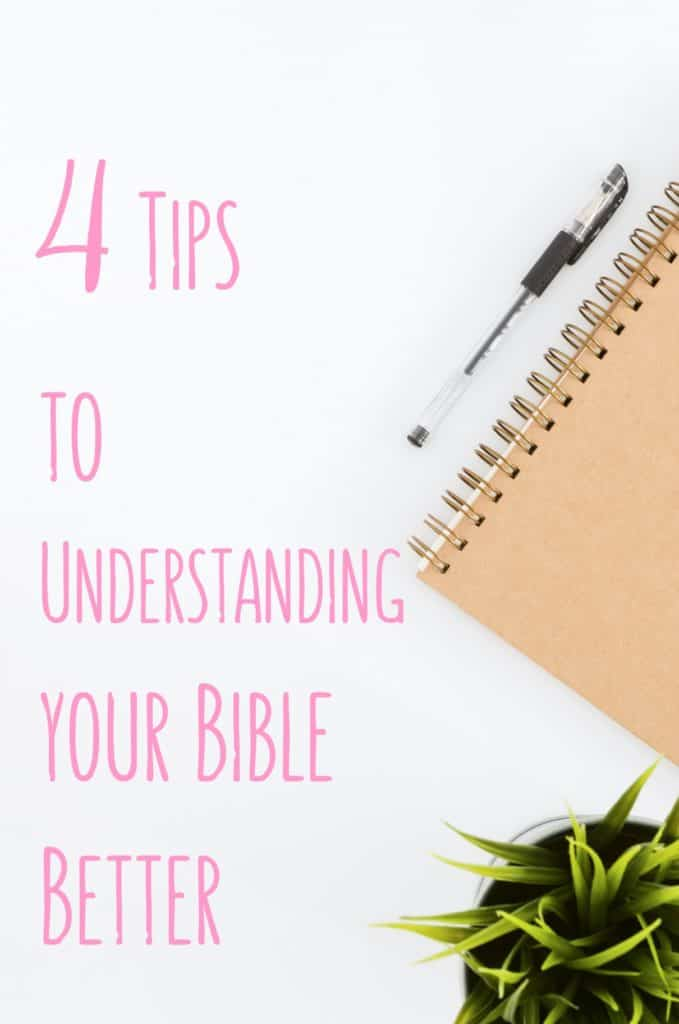 4 Tips to understanding your bible