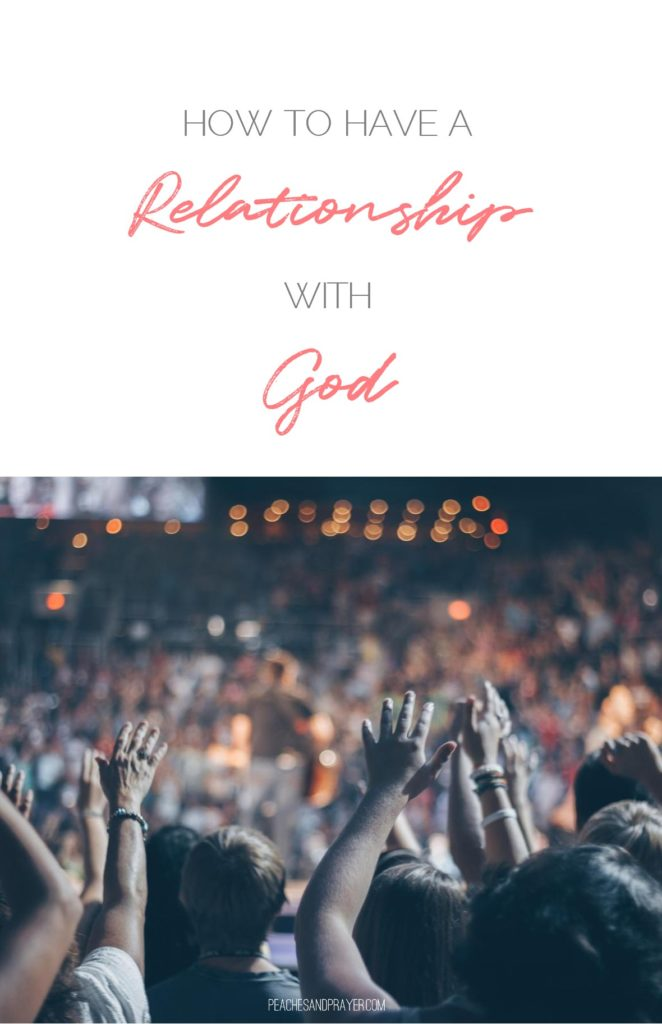 Having a relationship with God praising Him