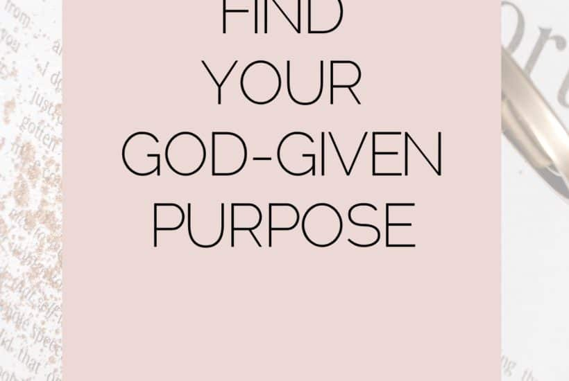 How to find your God-given Purpose plus free worksheet