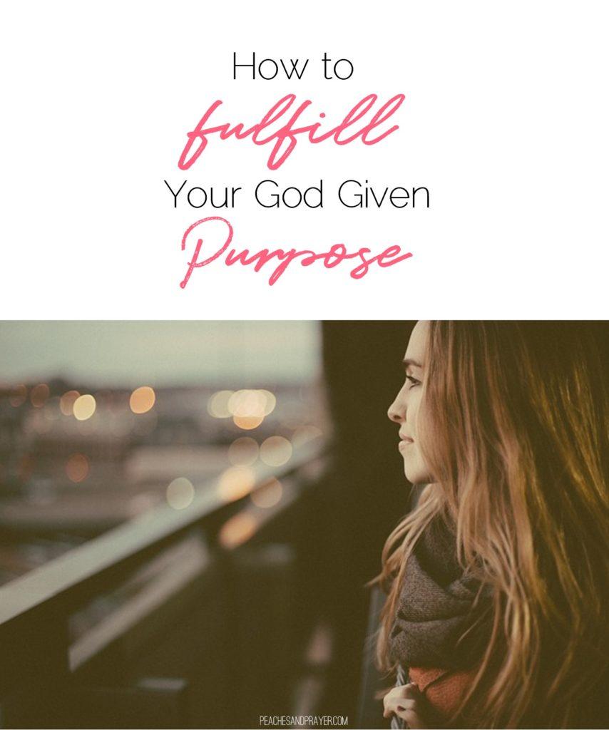 Fulfill God's Purpose