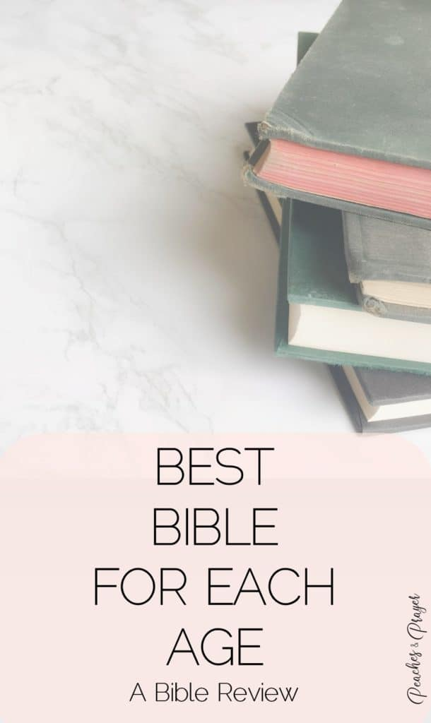 Best Bible for Each Age A Bible Review