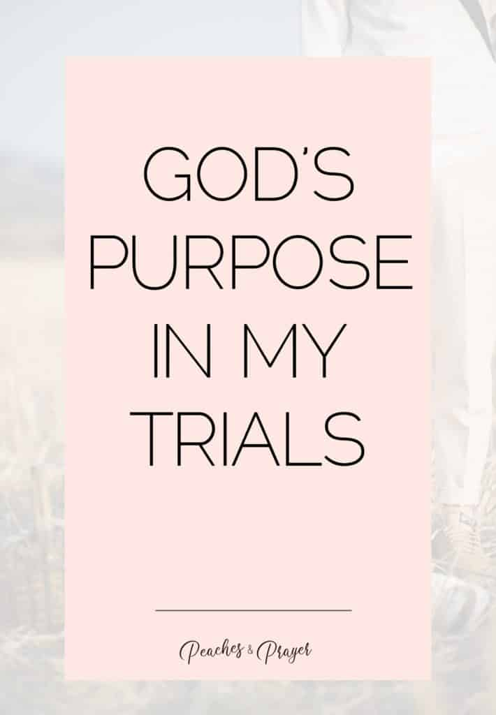 Gods Purpose in my trials