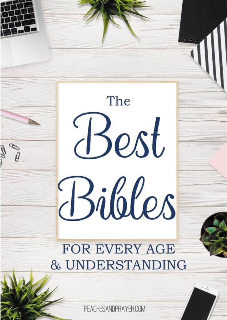 Best Bibles for every age and understanding