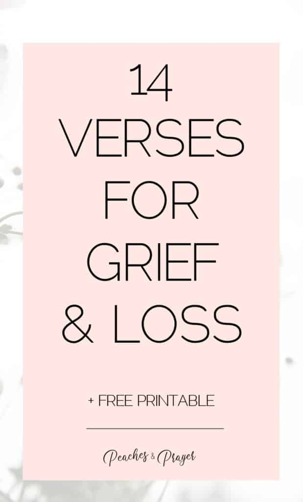 14 Bible Verses for Grief and Loss free printable