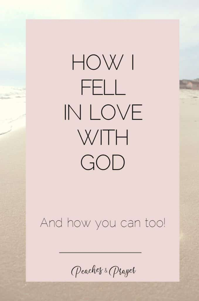 How i fell in love with God and you can too