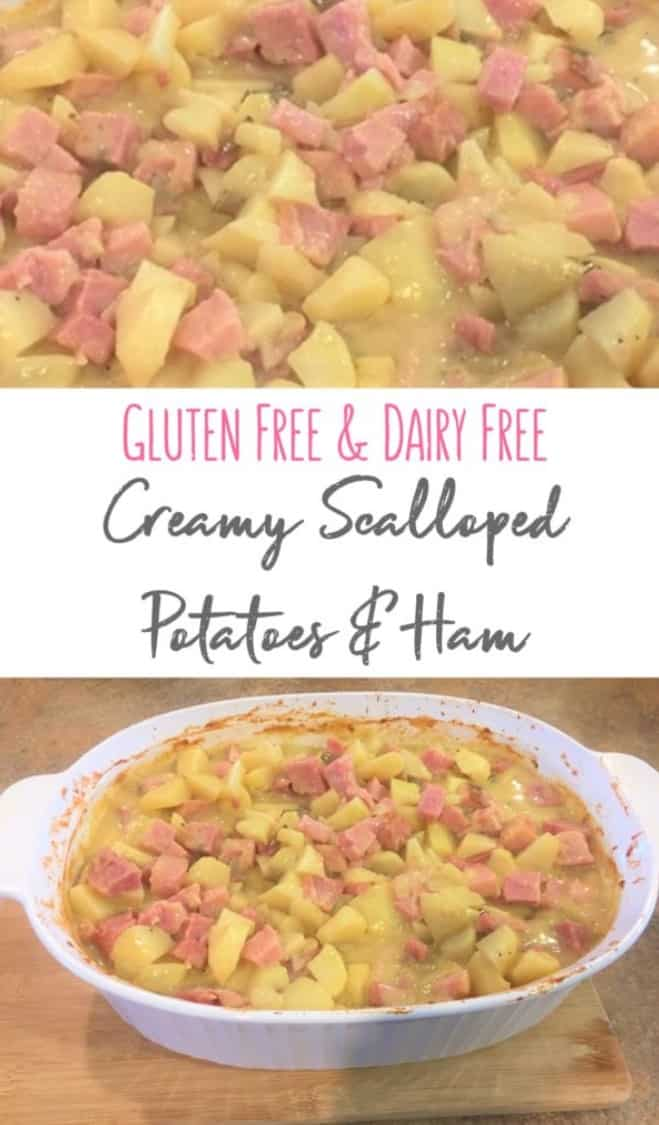 Gluten and Dairy Free Scalloped Potatoes and Ham