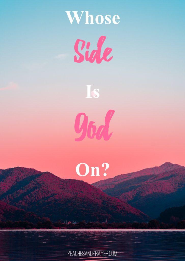 Whose side is God on