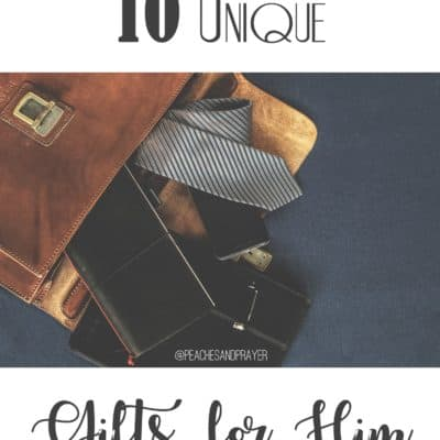 10 Unique Gifts for Him