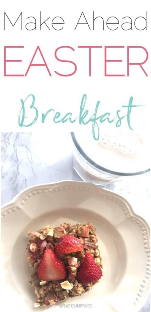 Make Ahead Easter Breakfast