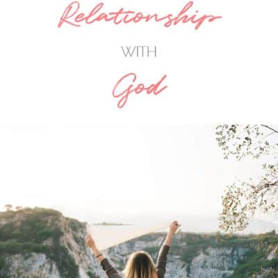 7 Ways To Deepen Your Relationship With God