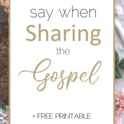4 Simple Steps To Sharing The Gospel in 30 seconds {Free Printable}