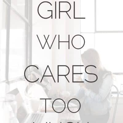 For The Girl Who Cares Too Much For Others