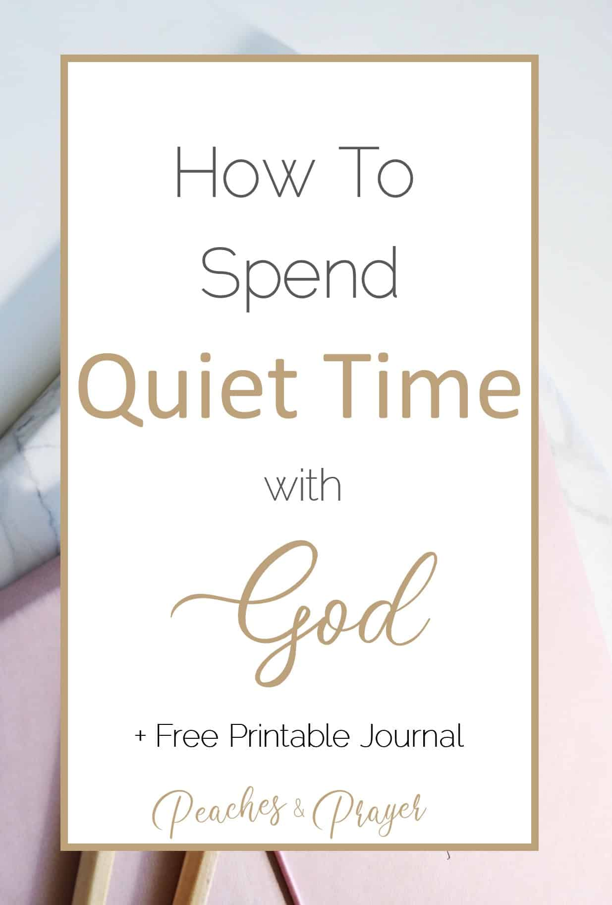 How to spend quiet time with God