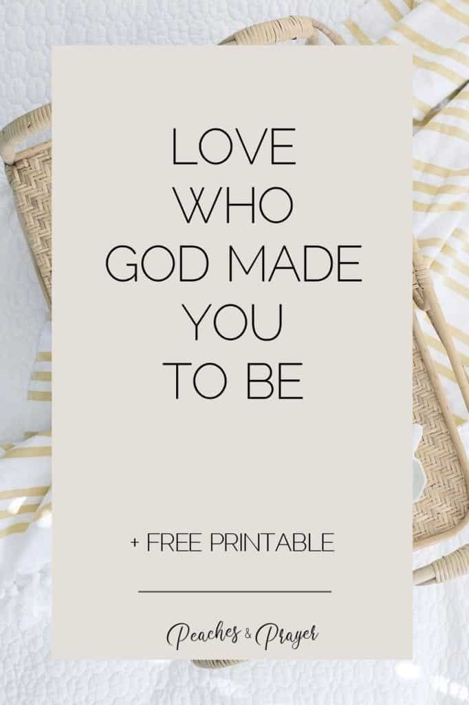 Love who God made you to be
