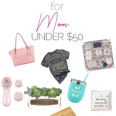 10 Unique Gift Ideas for Mom Under $50