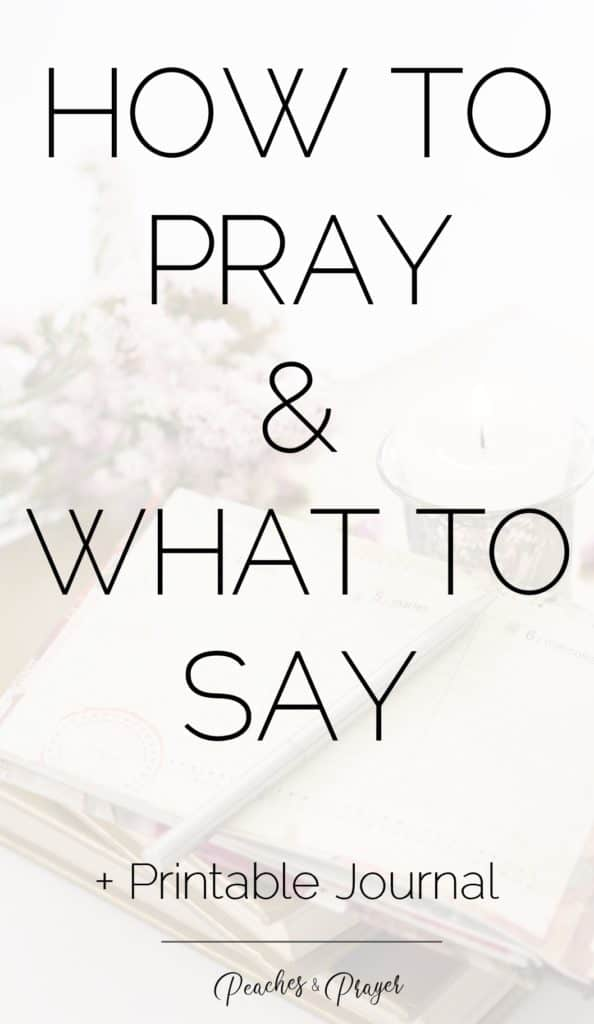 How to pray and what to say plus printable journal
