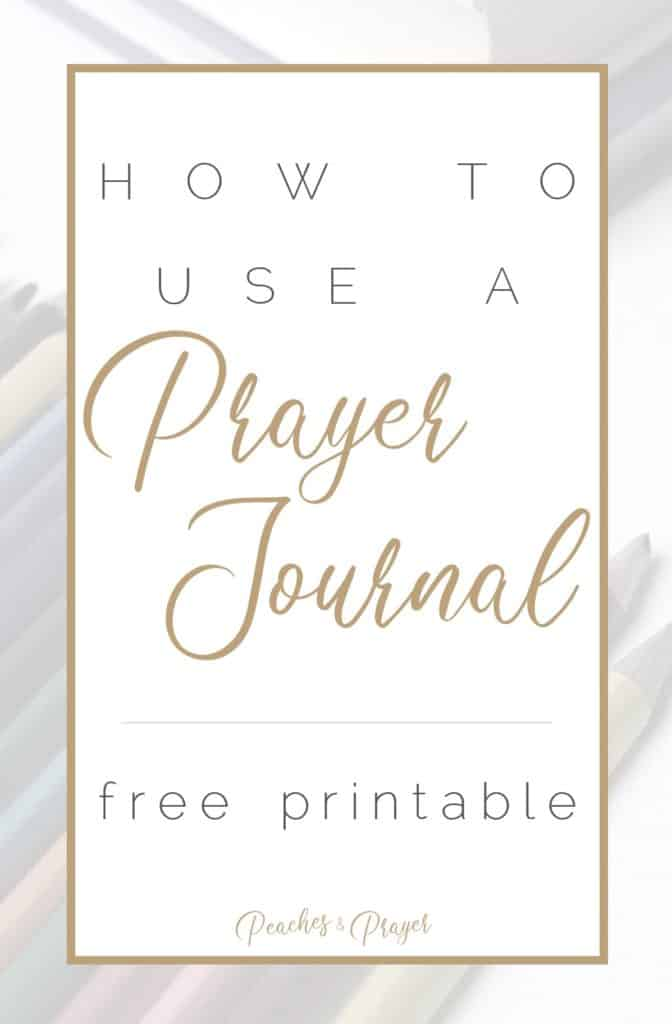 How to use a prayer journal a free printable pin