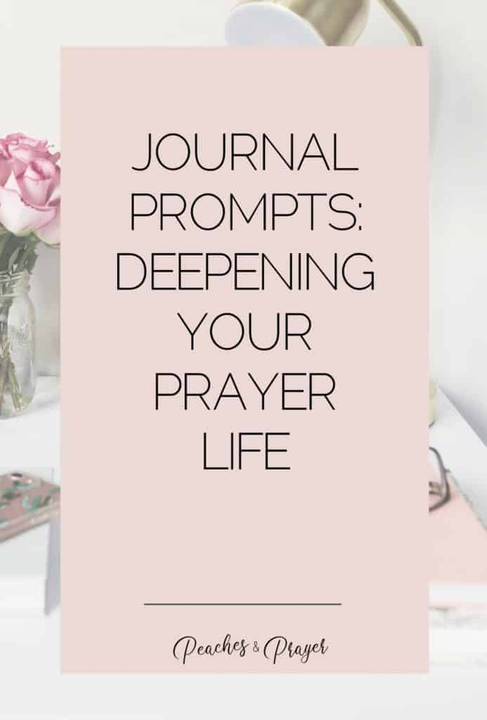 Journal Prompts Deepening Your Prayer Life