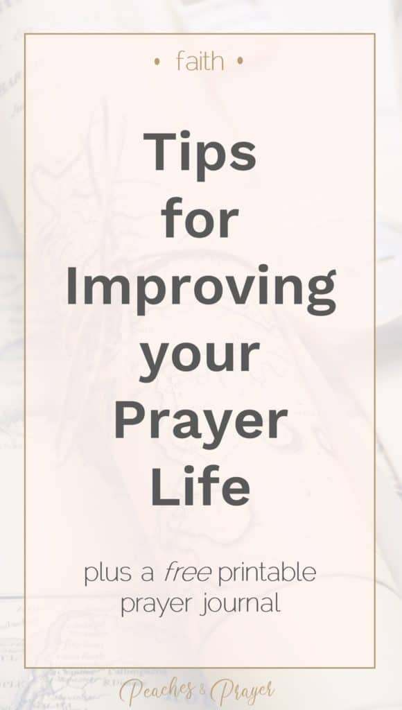 Tips for improving your prayer life