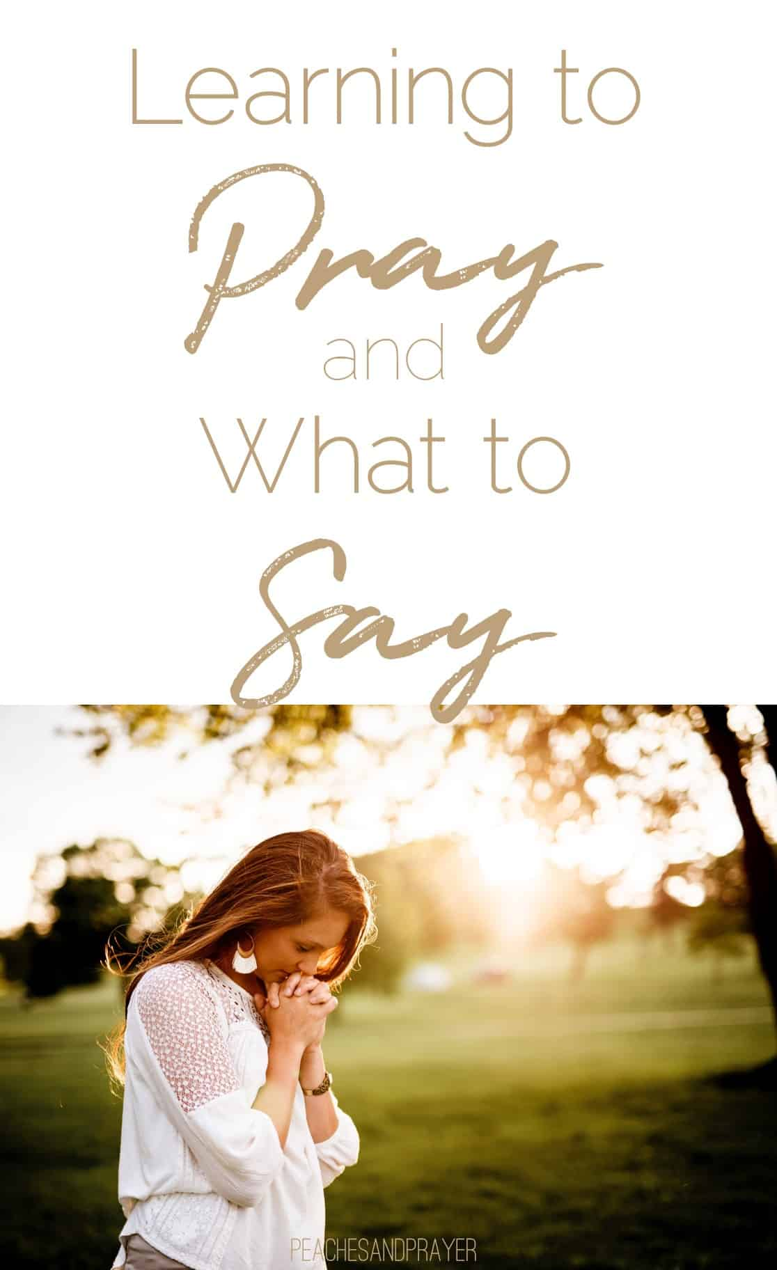 Learn to pray and what to say