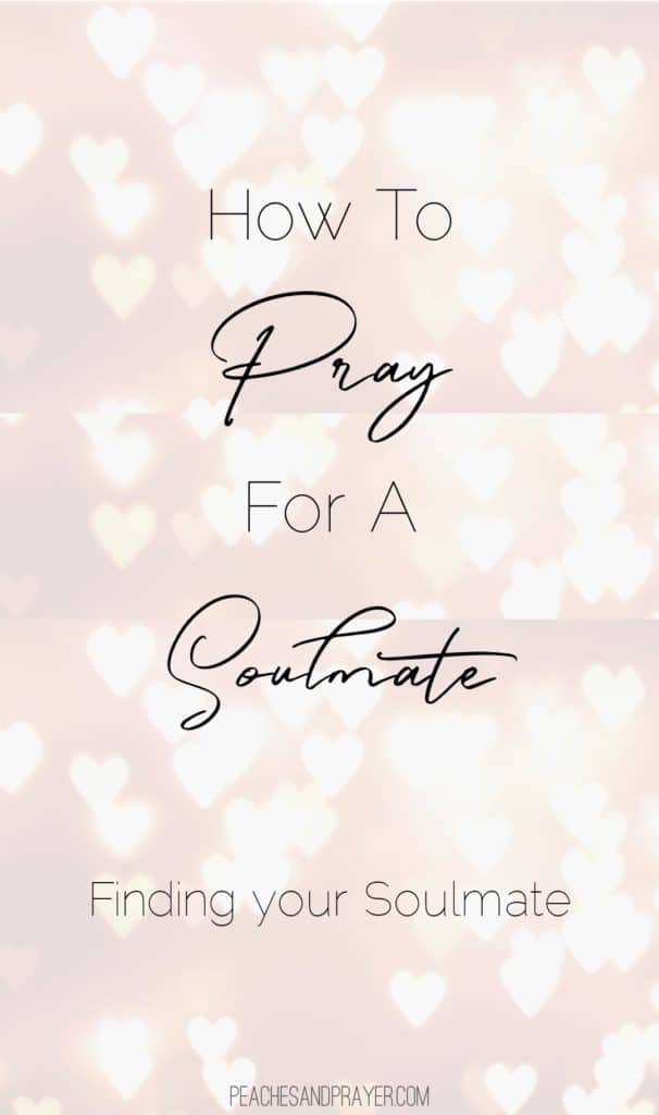 A Prayer for a soulmate
