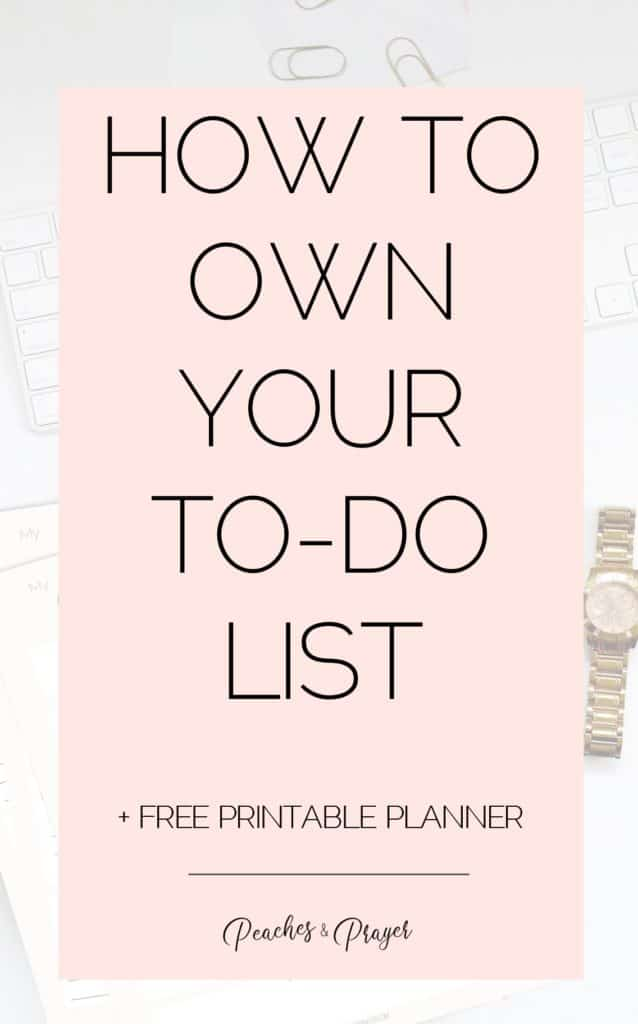 How to own your to do list