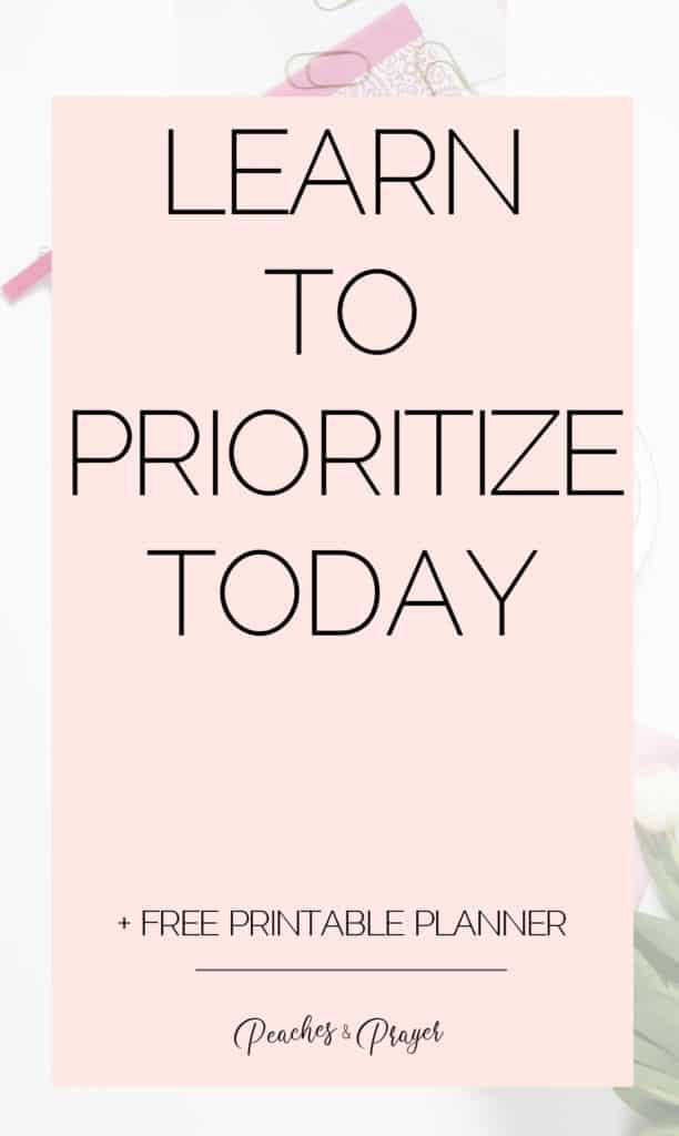 Learn to Prioritize Today
