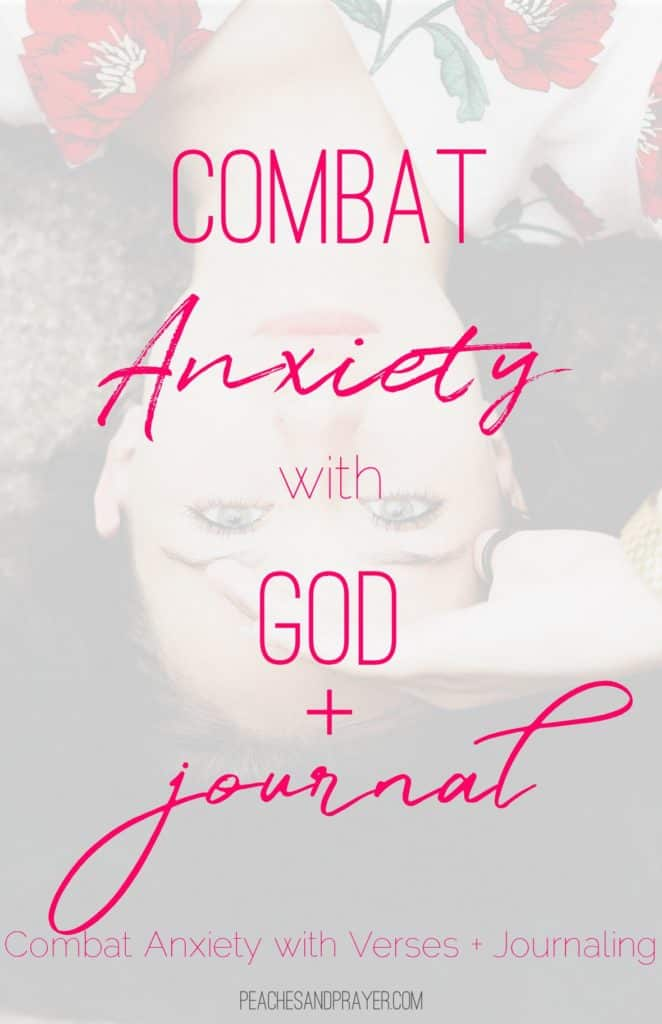 Combat Anxiety with God and Journaling