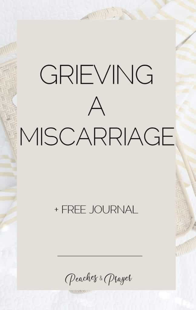 Grieving a miscarriage plus free journal