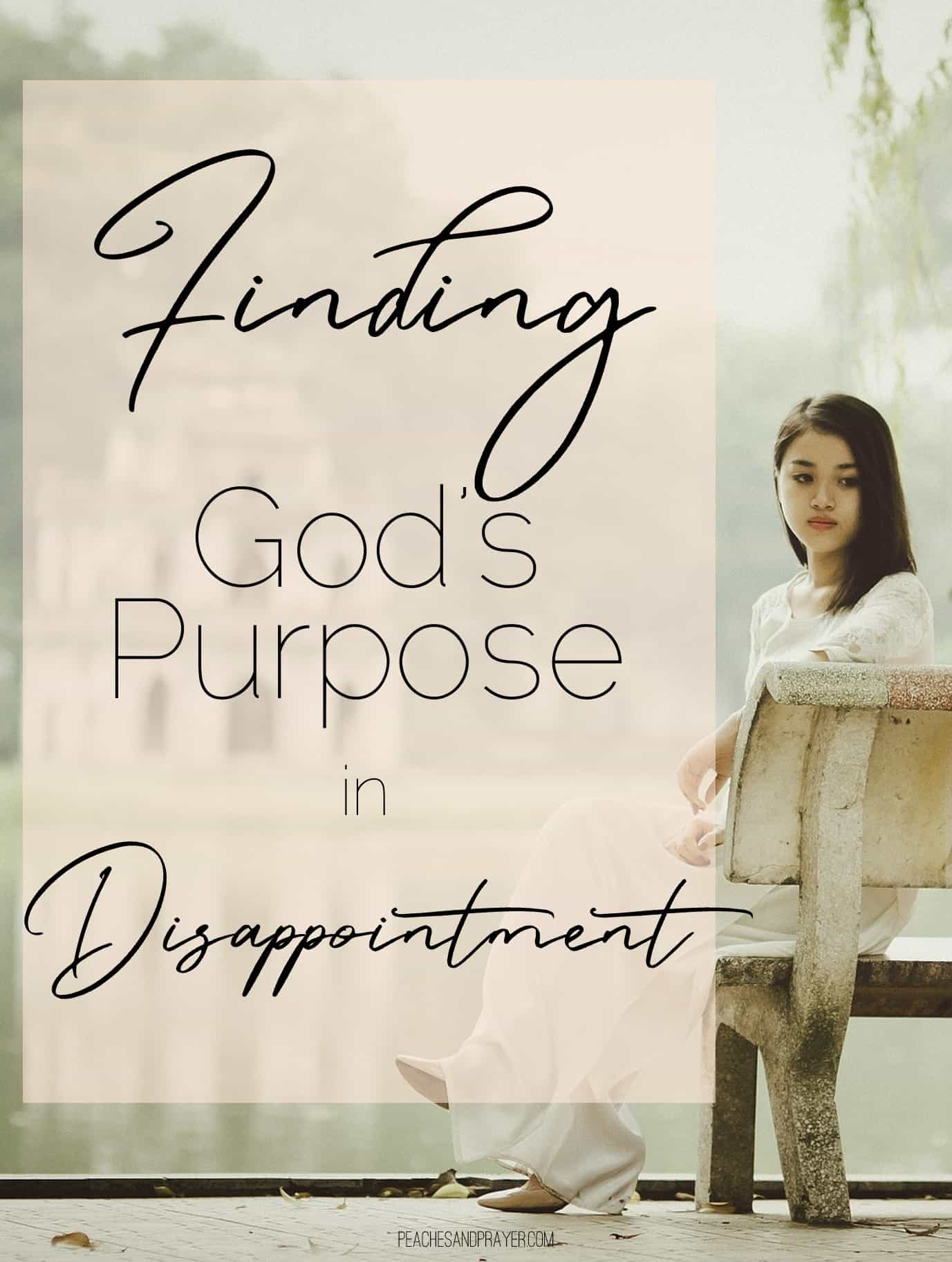 Dealing with Disappointment as a Christian