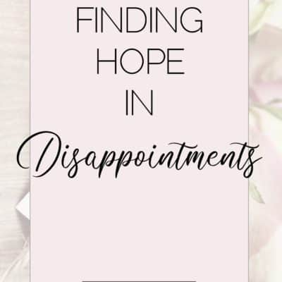 Finding Hope in Major Disappointments