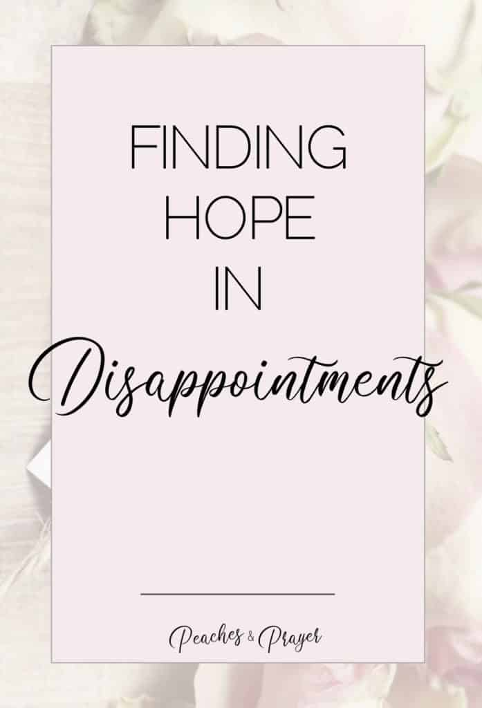 Finding Hope in Disappointments