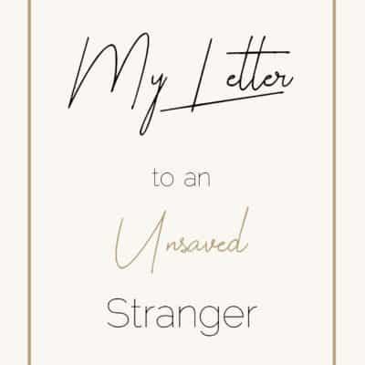 Dear Unsaved Stranger