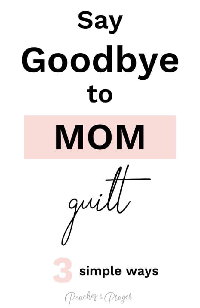How to deal with mom guilt in 3 simple ways