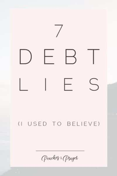 7 Debt Lies I used to Believe