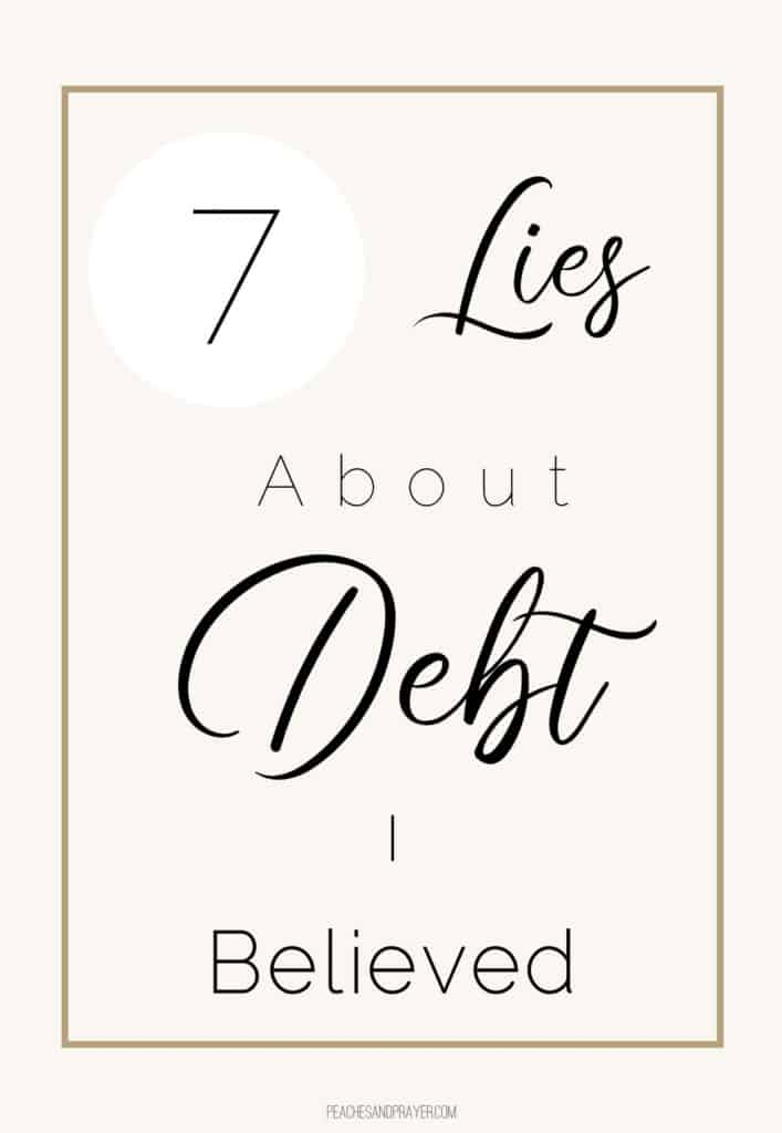 7 Lies about Debt I believed