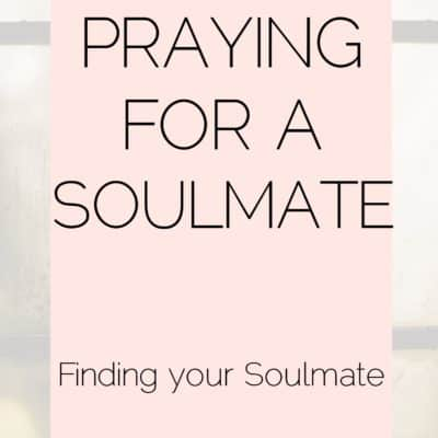 A Prayer for a Soulmate + Printable Prayer {The Prayer Series}