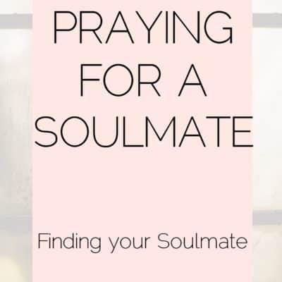 A Prayer for a Soulmate + Printable Prayer {The Prayer Series}