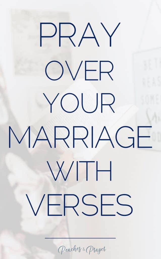 Using Bible Verses to pray over your marriage