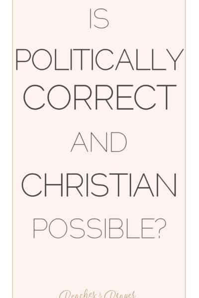 Is Politically Correct and Christian possible