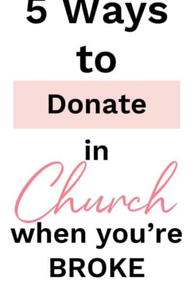 Ways to Donate in Church when you're broke