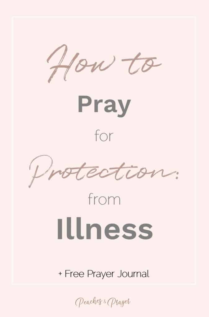 How to pray for protection from illness