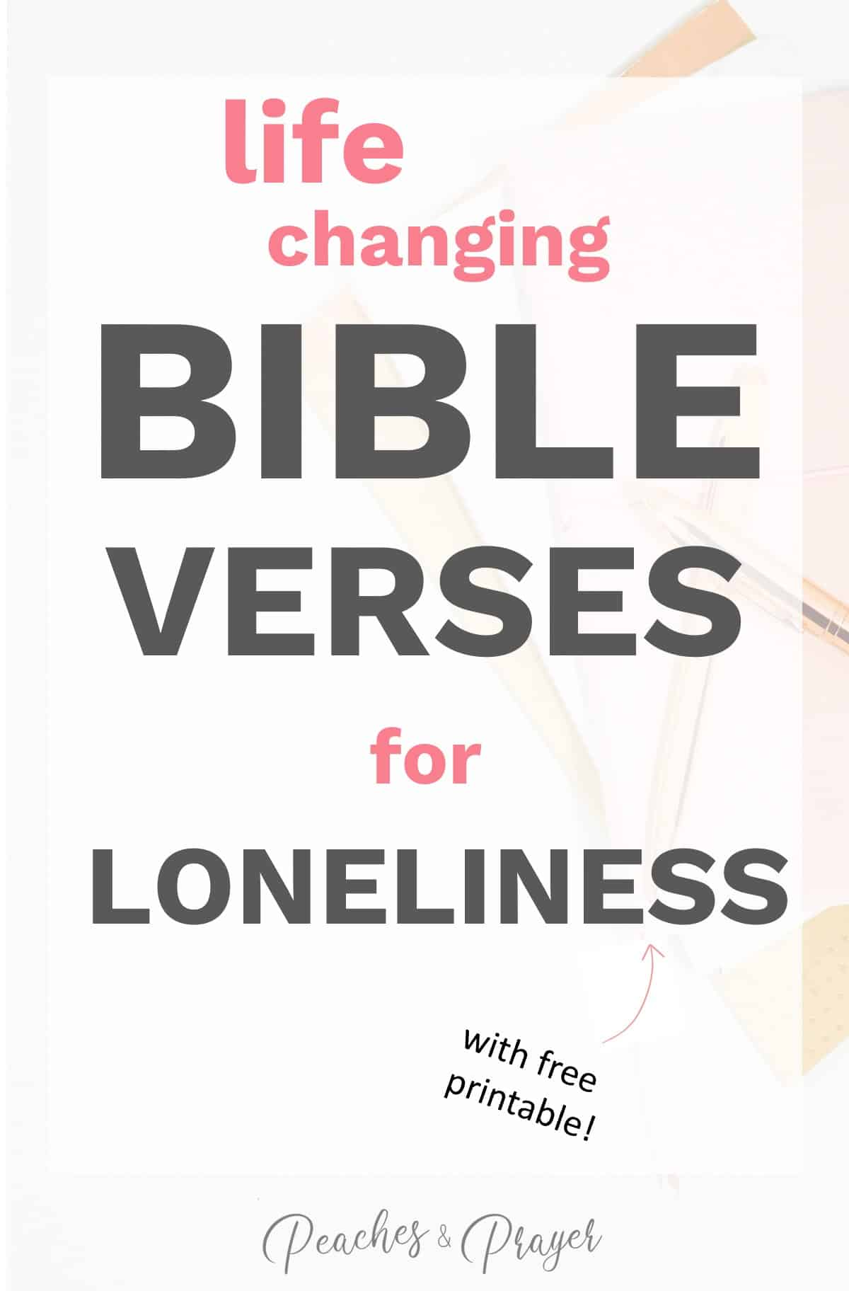 Life Changing Bible Verses for Loneliness