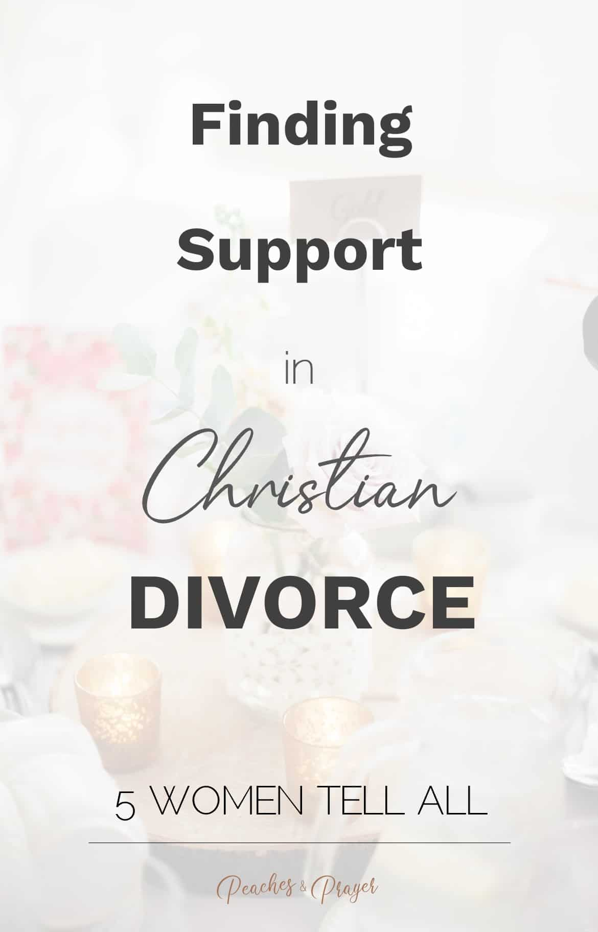 Finding Support in Christian Divorce