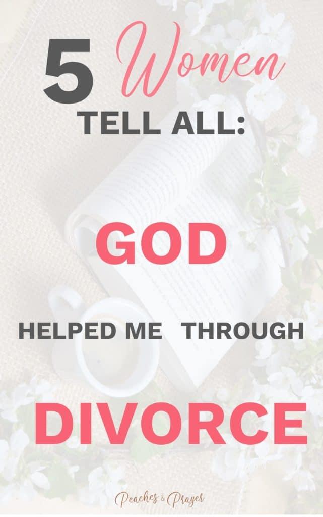 5 Christian Women share how God helped them get through divorce