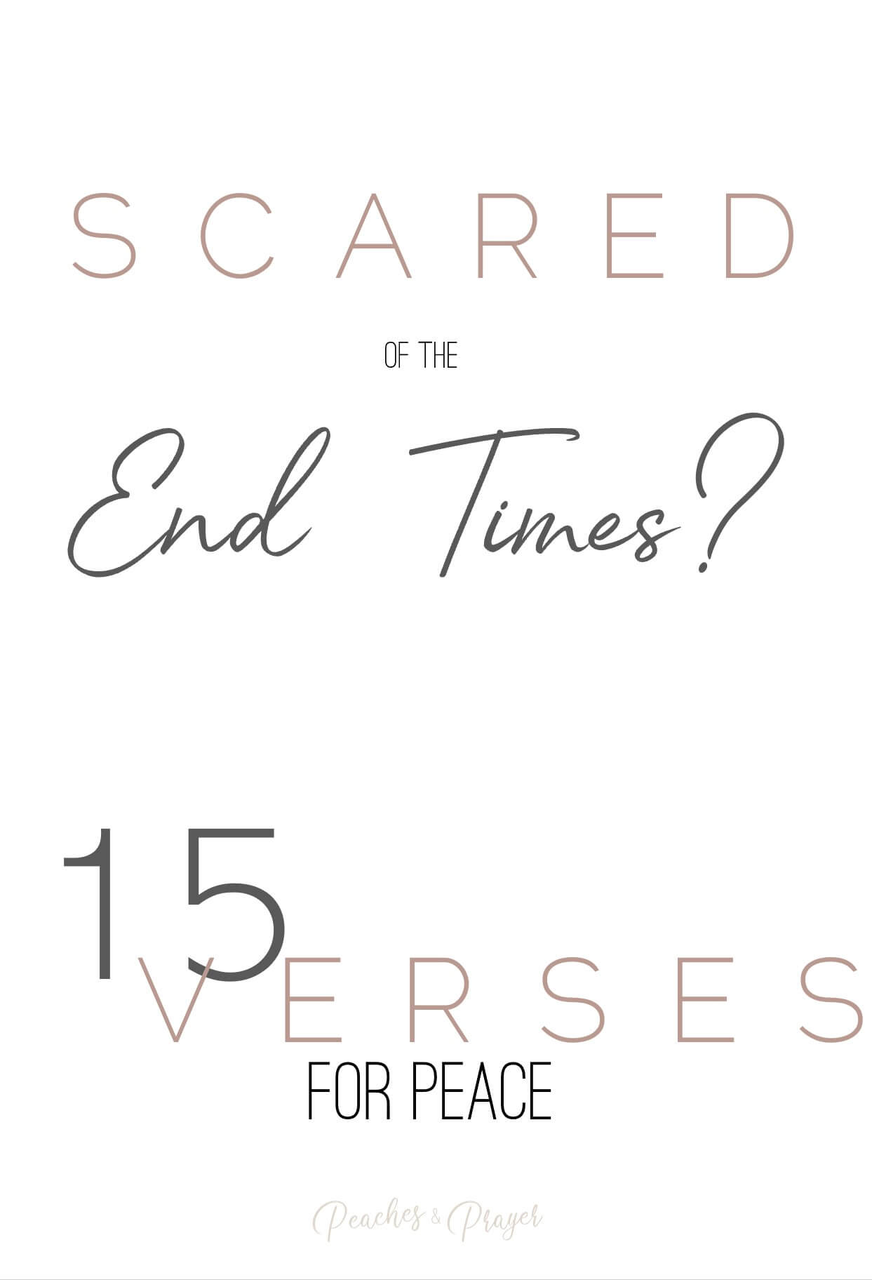 Scared of the End Times? 15 Verses for Peace