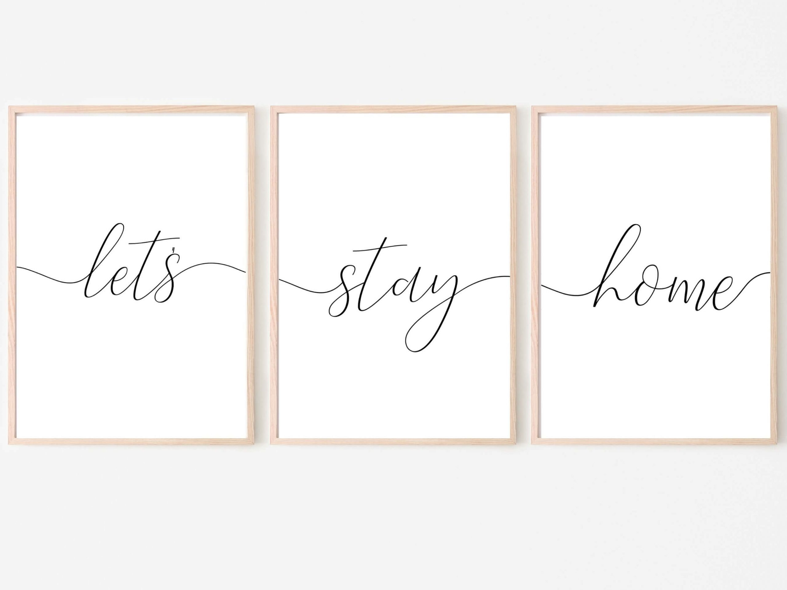 Let's Stay Home Living Room Quote